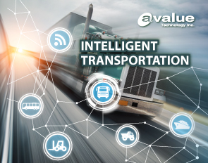 Avalue deliver intelligent transportation systems to fit your needs